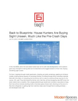 Back to Blueprints: House Hunters Are Buying Sight Unseen, Much Like the Pre-Crash Days